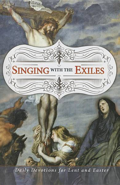 Singing with the Exiles Devotional