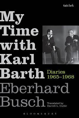 My Time with Karl Barth