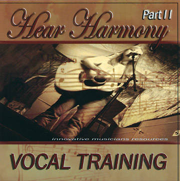 Hear Harmony Vocal Training Part II