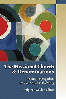 The Missional Church and Denominations
