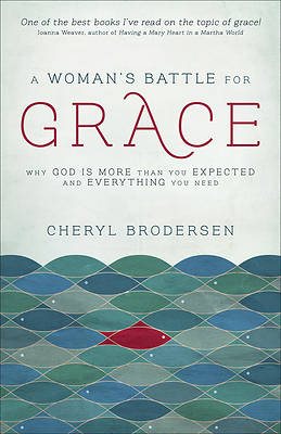 A Womans Battle for Grace