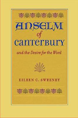 Anselm of Canterbury and the Desire for the Word