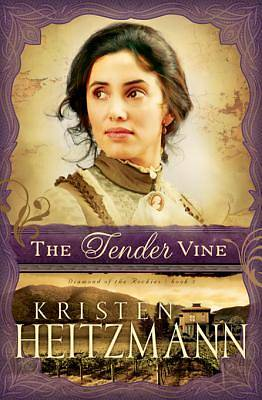 The Tender Vine [ePub Ebook]