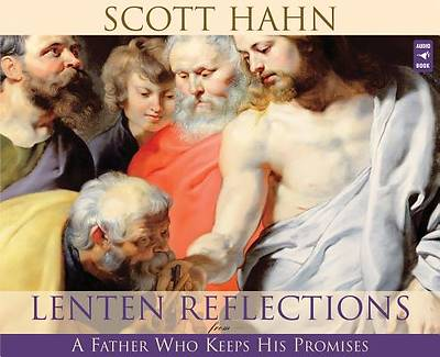 Lenten Reflections from a Father Who Keeps His Promises - Audiobook