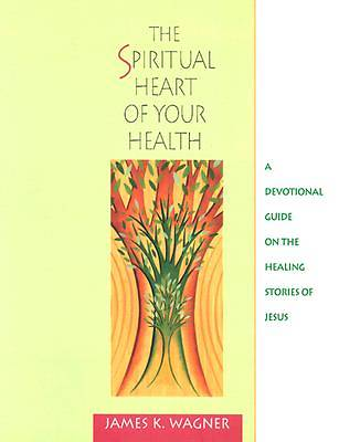 The Spiritual Heart of Your Health