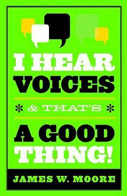 I Hear Voices and Thats a Good Thing - eBook [ePub]