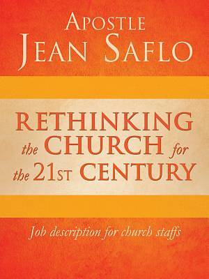 Rethinking the Church for the 21st Century
