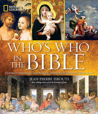 National Geographic Whos Who in the Bible