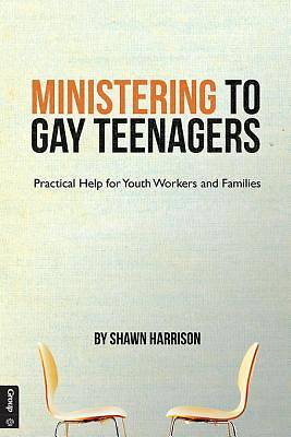 Ministering to Gay Teenagers [ePub Ebook]