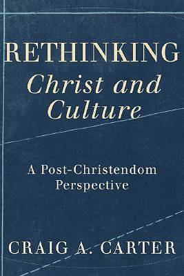 Rethinking Christ and Culture