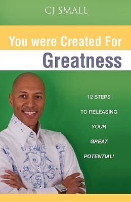 You Were Created for Greatness