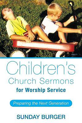 Childrens Church Sermons for Worship Service