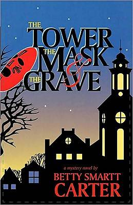 The Tower, the Mask & the Grave