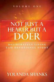 Not Just a Hearer But a Doer, Volume One
