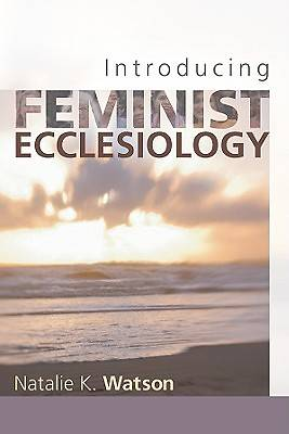 Introducing Feminist Ecclesiology