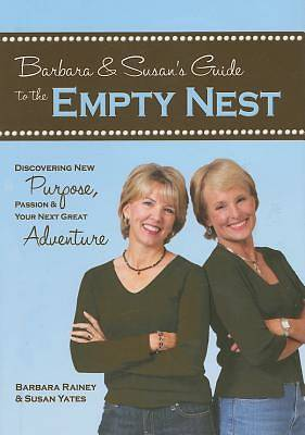 Barbara & Susans Guide to the Empty Nest