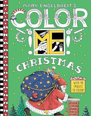 Mary Engelbreits Color Me Christmas Coloring Book