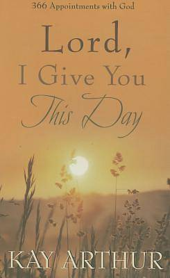 Lord, I Give You This Day