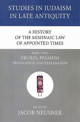 A History of the Mishnaic Law of Appointed Times, Part Two