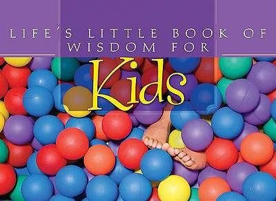 Lifes Little Book of Wisdom for Kids
