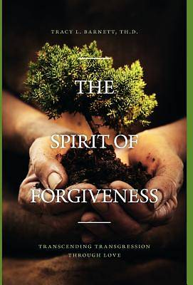 The Spirit of Forgiveness