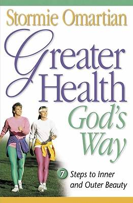 Greater Health Gods Way [ePub Ebook]