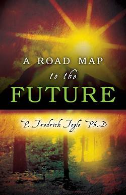 A Road Map to the Future
