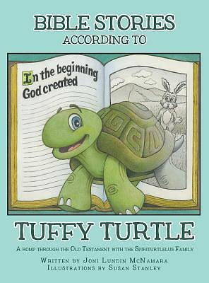 Bible Stories According to Tuffy Turtle