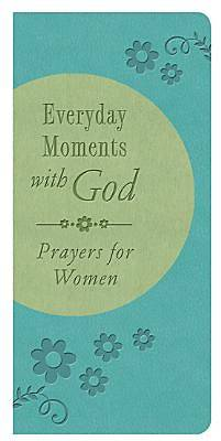 Everyday Moments with God