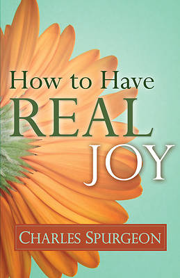 How to Have Real Joy