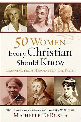50 Women Every Christian Should Know [ePub Ebook]