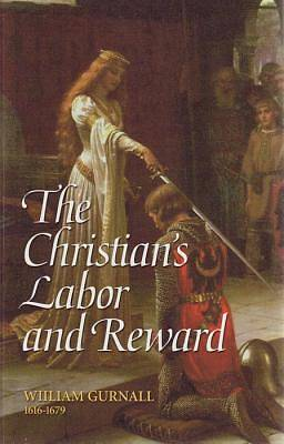 The Christians Labor and Reward