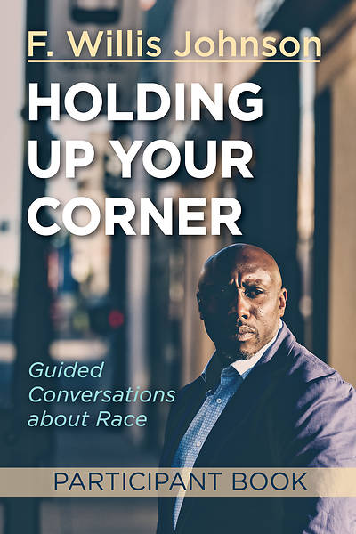 Holding Up Your Corner Participant Book