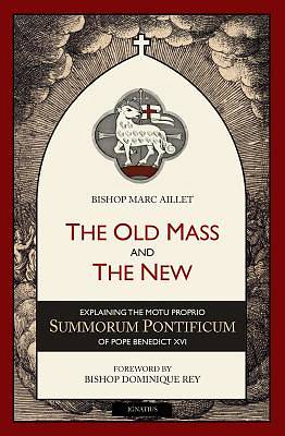 The Old Mass and the New