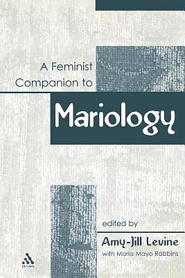 A Feminist Companion to Mariology