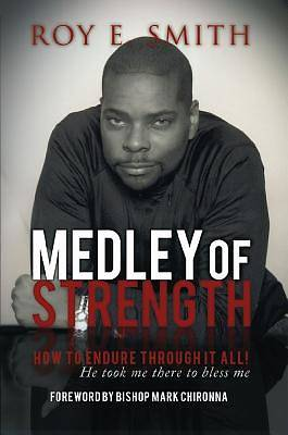 Medley of Strength