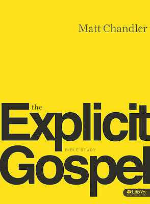 Explicit Gospel (Member Book)