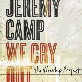 We Cry Out; The Worship Project