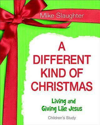 A Different Kind of Christmas Childrens Leader Guide