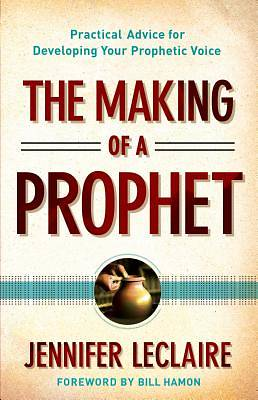 The Making of a Prophet