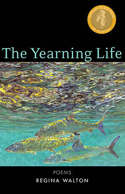 The Yearning Life