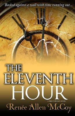 The Eleventh Hour (the Fiery Furnace Series Book #3)