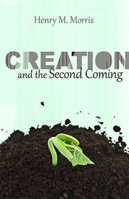 Creation and the Second Coming