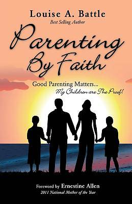 Parenting by Faith