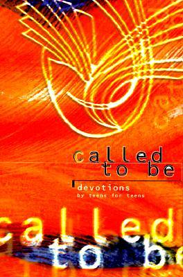 Called to Be