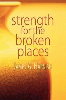 Strength for the Broken Places - eBook [ePub]