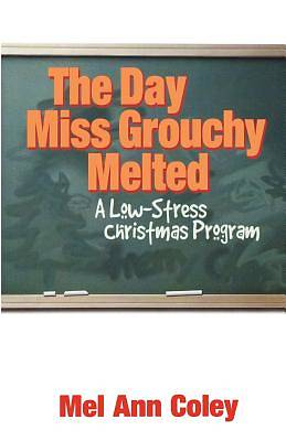 The Day Miss Grouchy Melted