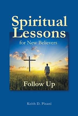 Spiritual Lessons for New Believers