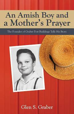 An Amish Boy and a Mother S Prayer