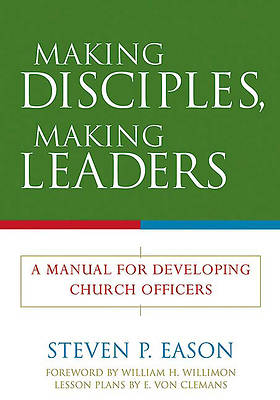 Making Disciples, Making Leaders